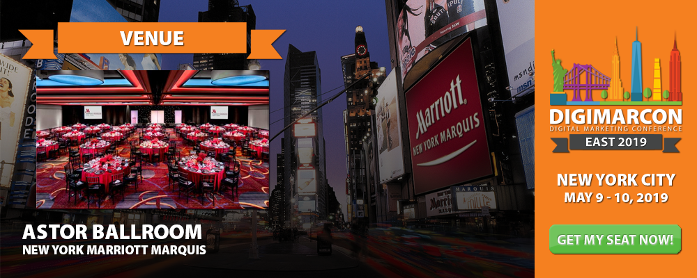 New York Digital Marketing Conference & Exhibition · May 9 - 10, 2019